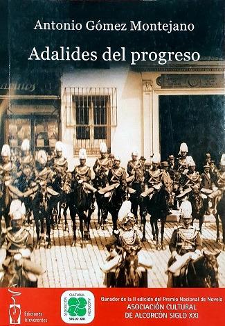 Portada del libro_Adalides del progreso, de Antonio Gómez Montejano